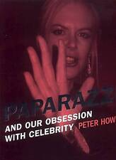 PAPARAZZI : And Our Obsession with Celebrity : WH1-R2D : PBL777 : NEW BOOK