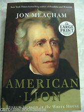 American Lion: Andrew Jackson in the White House Jon Meacham Large print pb A17