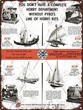 "1959 Pyro Toys Hobby Kits Boats Ship Model Sailing Oyster Metal Sign 9x12"" A062"