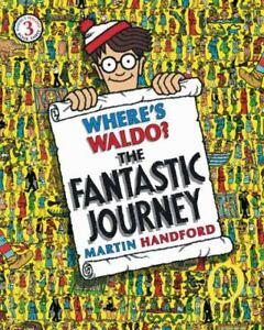 Where's Waldo? the Fantastic Journey by Martin Handford