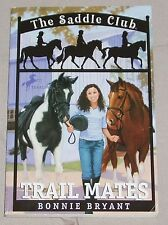 Trail Mates  Saddle Club #5  1989 by Bonnie Bryant 0553157035 - PB