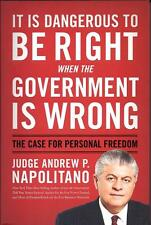 It Is Dangerous to Be Right When the Government Is Wrong: The Case for Personal