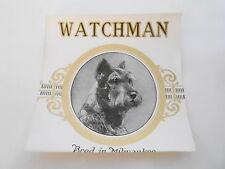 #MISC-0019 - ANTIQUE CIGAR LABEL- WATCHMAN - Giant Schnauzer DOG
