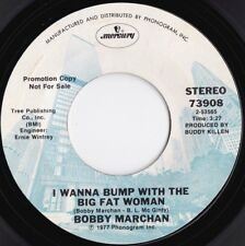 Bobby Marchan ORIG US Promo 45 I wanna dance with the big fat woman NM '77 Funk