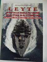 LEYTE,LA BATTAGLIA NAVALE PIU' GRANDE DELLA STORIA 24-26 OTTOBRE 1944-.F.VACCARI