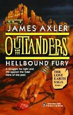 Outlanders: Hellbound Fury 8 by James Axler, PB