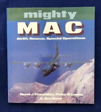 Mighty MAC : Airlift, Rescue, Special Operations Lockheed