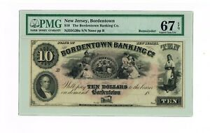 BORDENTOWN BANKING COMPANY  $10 REMAINDER  PMG 67 EPQ GEM