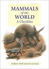 DUFF ANDREW YALE / POYSER BOOK MAMMALS OF THE WORLD A CHECKLIST hardback BARGAIN