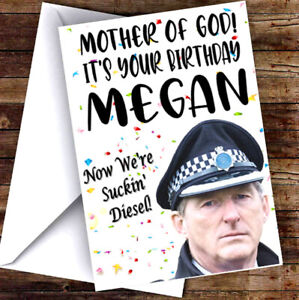 PERFECT FOR TED HASTINGS FANS OF LINE OF DUTY Personalised Birthday Card!!!