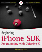 Beginning Iphone SDK Programming with Objective C by WEI-MENG L  - - NEW!!