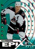 ~Pinnacle Epix 1997-98: Green Play Card of Keith Tkachuk E6