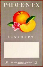 PHOENIX Bankrupt Ltd Ed Discontinued  RARE Poster +FREE Indie Rock Poster Ti Amo