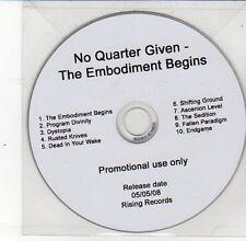 (DS628) No Quarter Given, The Embodiment Begins - 2008 DJ CD