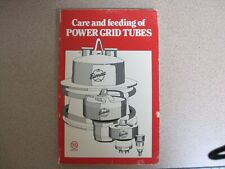 Care and Feeding of Power Grid Tubes - Varian Eimac - 1976 Printing