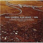 Paul Zauners Blue Brass - Soil - CD