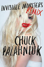 Invisible Monsters Remix by Chuck Palahniuk (Hardback, 2012)
