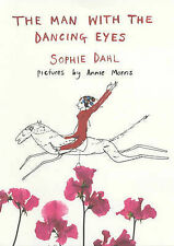 The Man with the Dancing Eyes, Dahl, Sophie | Hardcover Book | Good | 9780747563