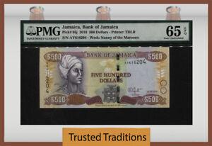 TT PK 85j 2016 JAMAICA BANK OF JAMAICA 500 DOLLARS PMG 65 EPQ SCARCELY GRADED!