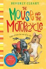 The Mouse and the Motorcycle by Cleary, Beverly