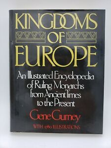 Kingdoms of Europe by Gene Gurney, 1982, First Edition, Hardcover