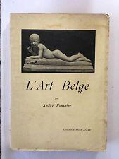 L'ART BELGE 1925 ANDRE FONTAINE BELGIQUE