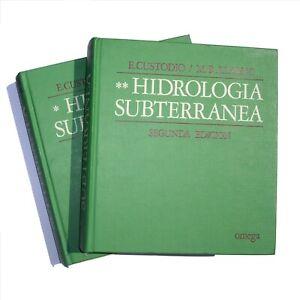 HIDROLOGÍA SUBTERRÁNEA, E. Custodio & M.R. Llamas (2 vol.)