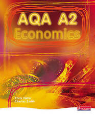 AS Economics for AQA Student Book 2nd Edition by Chris Vidler and Charles Smith
