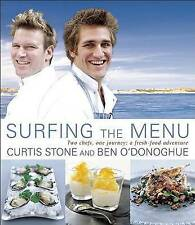 Surfing the Menu: Two Chefs, One Journey: A Fresh Food Adventure by Ben O'Donogh