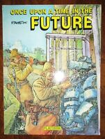 Once Upon a Time in the Future BY Pahek PLATINUM EDITIONS 1991 SOFTCOVER