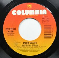 Soul 45 Mico Wave - American Dream / Instant Replay On Columbia