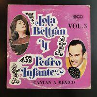 """Lola Beltran y Pedro Infante """"Vol 3 - Cantan a Mexico"""" Vinyl Record LP"""