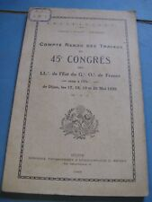COMPTE RENDU TRAVAUX DU 45EME CONGRES DES LOGES EST FRANCE 1928 FRANC-MACONNERIE