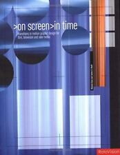 On Screen In Time: Transitions in Motion Graphic Design for Film, TV and New Med