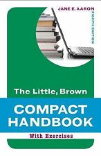The Little, Brown Compact Handbook with Exercises (8th Edition) (Aaron Little,..