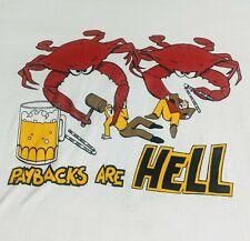 Vtg 80s 90s Paybacks Are Hell Crabs T Shirt Men's Medium Unisex Top Screen Stars