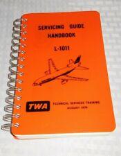TWA LOCKHEED L-1011 SERVICING GUIDE HANDBOOK AUGUST 1976