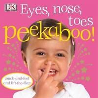 Eyes, Nose, Toes Peekaboo!, DK, New, Board book