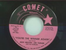 """MIKE NELSON / JIM TURNER """"YOU'RE THE WINNER AGAIN / YOU ARE NOT AN ANGEL"""" 45"""