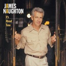 It's About Time, Naughton, James, New