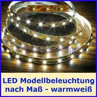 S332 LED Beleuchtung nach Maß von 5cm bis 500cm WARMWEIß für Häuser Waggons usw