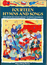 PLAY-A-SONG - FOURTEEN HYMNS AND SONGS - SCHOOL RECORDER GROUP OR MIXED ENSEMBLE
