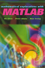 NEW Mathematical Explorations with MATLAB by K. Chen