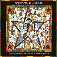 Steve Earle - I'll Never Get Out Of This Wor (NEW CD)