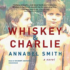 Whiskey and Charlie Audio CD – Audiobook, CD by Annabel Smith (Author)