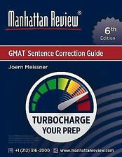 Manhattan Review GMAT Sentence Correction Guide [6th Edition] : Turbocharge...