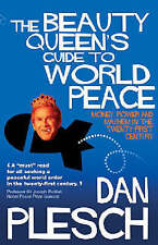 The Beauty Queen's Guide to World Peace: Money, Power and Mayhem in the Twenty-f