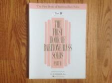 The First Book of Baritone/Bass Solos Part II by Joan Boytim ~ VGC