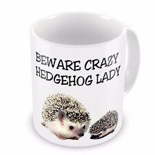 Beware Crazy Hedgehog Lady Novelty Gift Mug