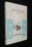 Once Upon A River Signed History Pineville Louisiana Photos Brister